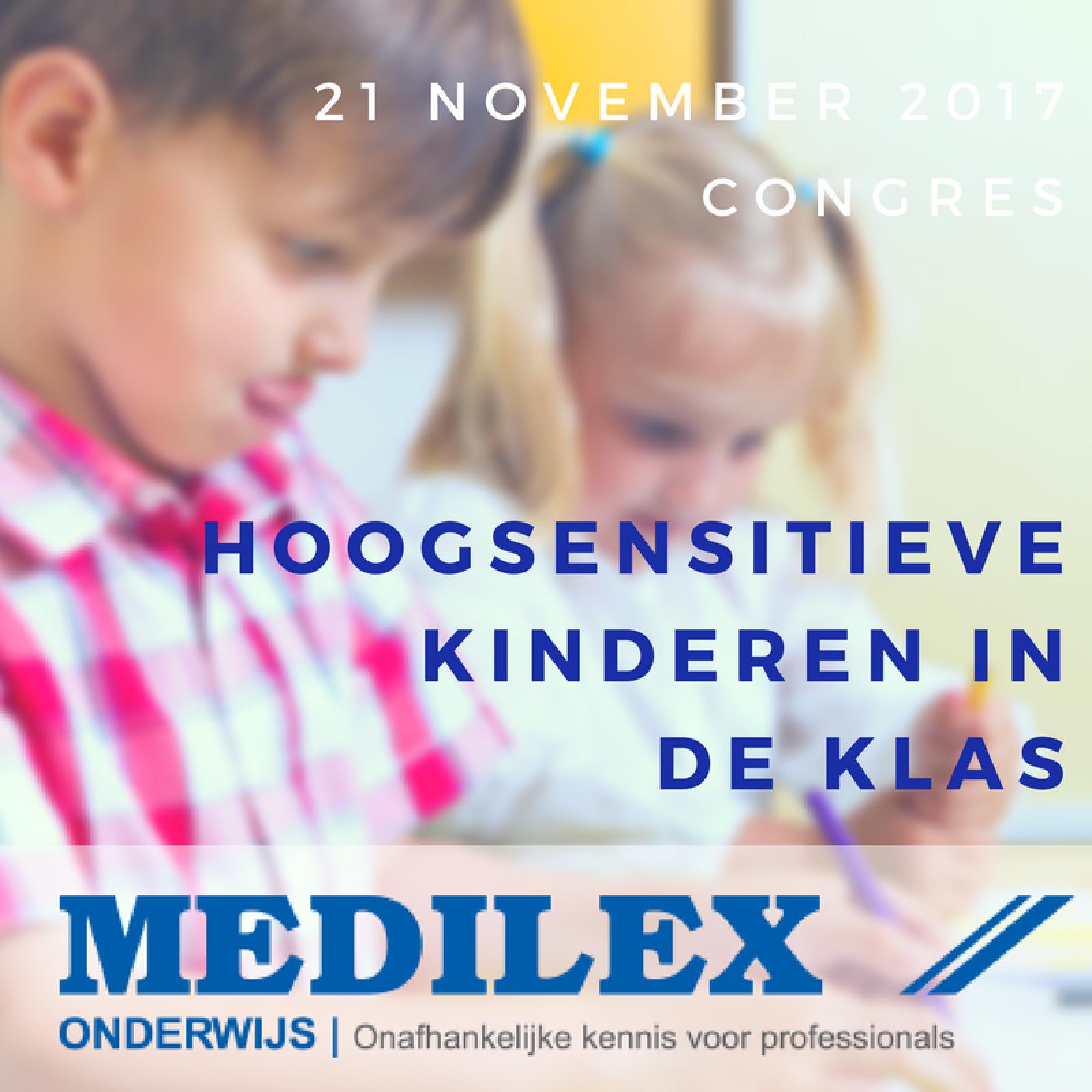 medilex-congres-hoogsensitieve-kinderen-klas-hooggevoeligheelgewoon