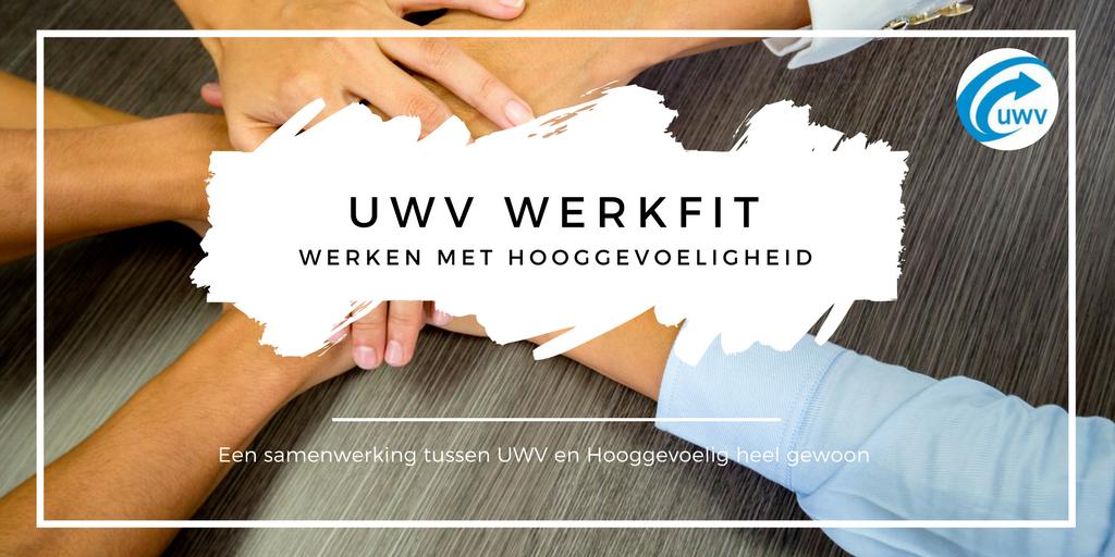 UWV werkfit - werken met hooggevoeligheid