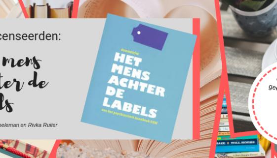 Boekrecensie: 'Het mens achter de labels'