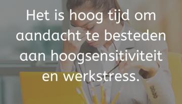 werkstress-hoogsensitiviteit-hooggevoeligheelgewoon (1)
