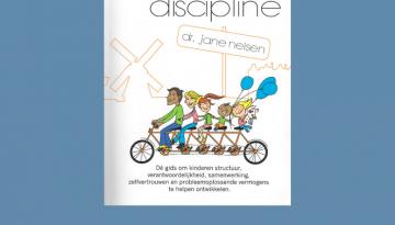 opvoeden met positieve discipline